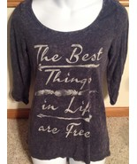 Maurices Best Things In Life Are Free Womens Jr Small Gray 3/4 Sleeve T-... - $8.86
