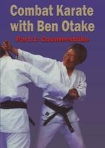 Combat Karate #1 Counterstrikes DVD Ben Otake traditional martial arts - $22.00