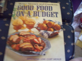 """Better Homes & Gardens """"Good Food On A Budget"""" Cook Book  6th printing 1974 - $12.00"""