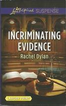Incriminating Evidence Rachel Dylan Love Inspired Large Print Suspense P... - $2.25
