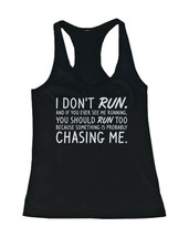 Women's Funny Workout Tanks Workout Fitness Gym shirts Unisex - I Don't Run - $14.99+