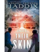 Under Their Skin by Margaret Peterson Haddix (2016, Hardcover)YA ages 8-12 - $8.15