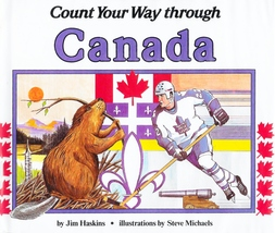 Count Your Way Through Canada Jim Haskins History Geography Numbers Hard... - $2.48