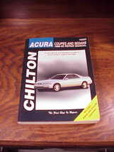 Chilton's Acura 1986 to 1993 Repair Manual, no. 10300, Integra, Legend, ... - $7.95