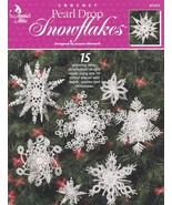 Pearl Drop Snowflakes, Annie's Christmas Decor Crochet Pattern Booklet 8... - $18.95