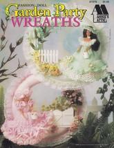 Fashion Doll Garden Party Wreaths, Annie's Crochet Pattern Booklet 87D76... - $4.95