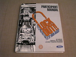 Lock Out! 1987 Vintage Ford Motor Company & UAW Auto Worker Safety Train... - $9.49