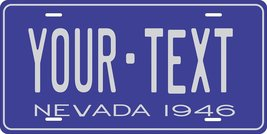 Nevada 1946 Personalized Tag Vehicle Car Auto License Plate - $16.75