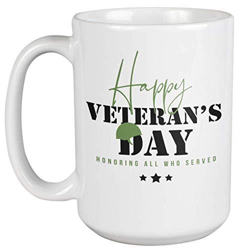 Primary image for Happy Veterans Day. Honoring All Who Served. Courageous Coffee & Tea Gift Mug Fo