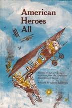 American Heroes All Stories of our Servicemen American History Albert B.... - $5.63