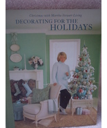 Christmas With Martha Stewart Living Decorating For The Holidays - $1.99