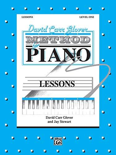 David Carr Glover Method for Piano Lessons: Level 1 [Paperback] David Carr Glove