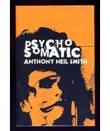 Psychosomatic by Anthony Neil Smith Flat SIGNED First Edition Hardcover ... - $120.00