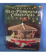 Cookbook Time Life Old Fashioned Christmas Cookbook - $9.95