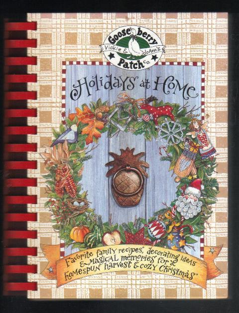 Gooseberry Patch, Holidays at Home, 1998, Ring Bound Hardcover,  Recipes & More
