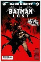 Batman Lost #1 / 2nd Printing Variant / Dark Nights Metal - $2.97
