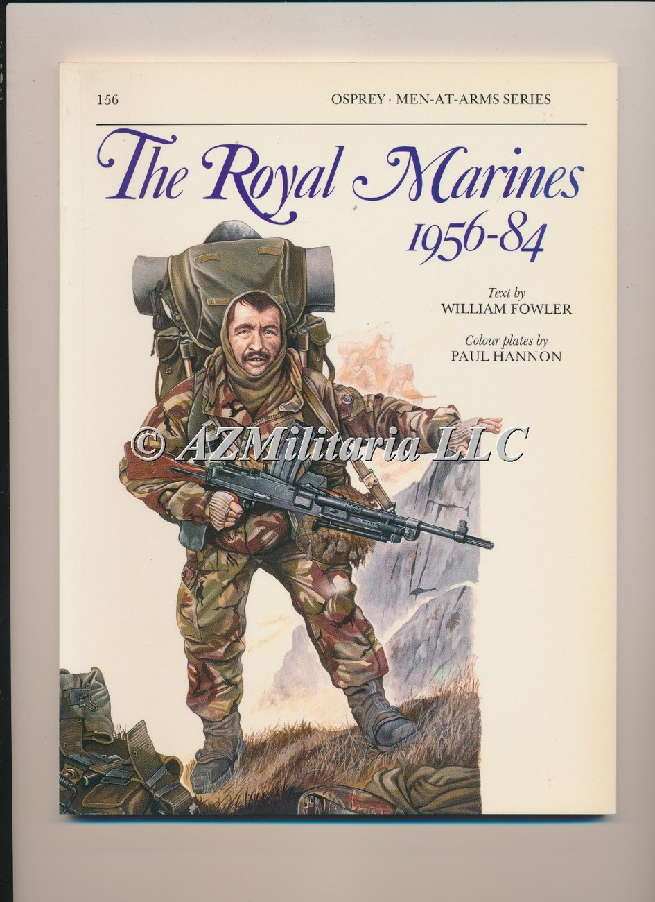The Royal Marines 1956-84 Men-At-Arms Series 156