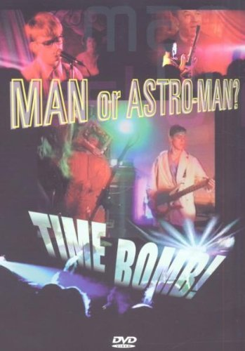 Man or Astroman - Time Bomb (DVD, 2007) (pre-viewed)