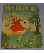 Old Children's Wonder Book, It's a Lovely Day - $5.95
