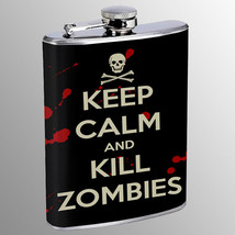 Flask 8oz Stainless Steel Keep Calm and Kill Zombies Design-019 Whiskey - $12.82