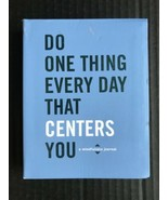 Do One Thing Every Day That Centers You : A Mindfulness Journal -OE - $9.99