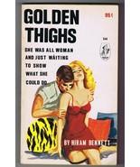 ORIGINAL Vintage 1967 Golden Thighs Paperback Book GGA Hiram Bennett - $24.74