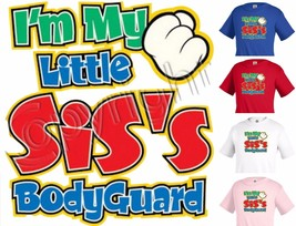 Im my little siss bodyguard siblings Funny Boys Girls Kids T shirt Youth... - $12.99