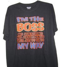 I'm the boss Black T.shirt very popular all sizes. - $10.99+