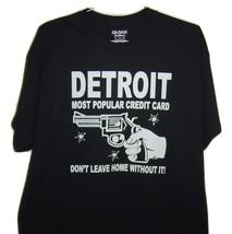 "Detroit funny T/Shirt "" Detroit most popular credit card don't leave hom... - $10.99+"