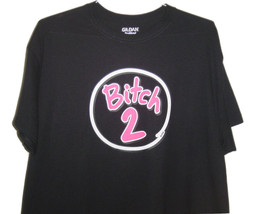 """Very funny black T/shirt """" Bitch 2 """"  with Neon pink logo all sizes. - $10.99+"""