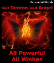 Spr 1/2 Demon 1/2 Angel All Powerful All Wishes Granted & Haunted Money Spell - $145.00