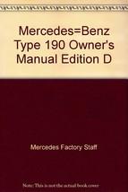 Mercedes=Benz Type 190 Owner's Manual Edition D [Paperback] [Jan 01, 1965] Me... - $18.76