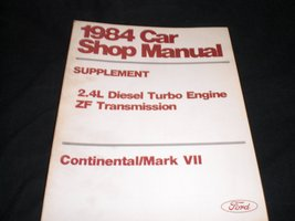 Ford 1984 Car Shop Manual Supplement 2.4l Turbo & Zf Transmission Continental... - $8.86