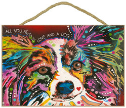 """All You Need is Love and a Dog Papillon Sign 7"""" x 10.5"""" plaque Dean Russo - $12.99"""