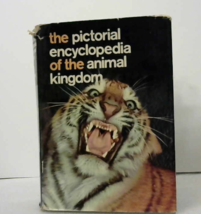 The Pictorial Encyclopedia of the Animal Kingdom  - $350.00