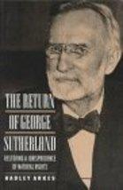 The Return of George Sutherland [Aug 08, 1994] Arkes, Hadley