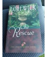 The Rescue Lori Wick Book 2 The English Garden Series Novel - $3.99