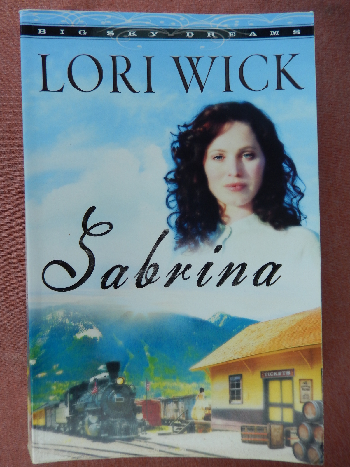 Sabrina Lori Wick Book #2 Big Sky Dreams Series 2007 Paperback Novel