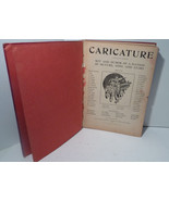 Antique Caricature The Wit and Humor of a Nation in Picture Song and Sto... - $40.50