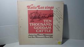 Katie Lee SINGS Ten Thousand Goddamn Cattle Travis Earl Edmonson SIGNED ... - $83.60