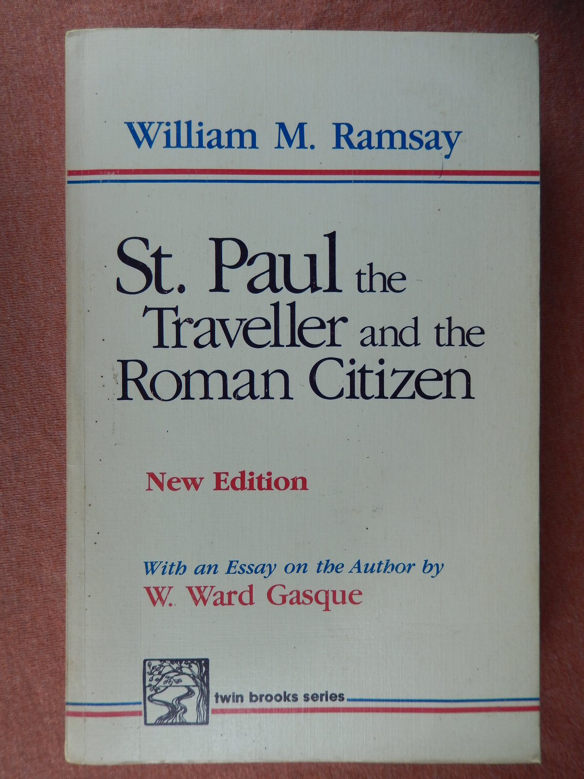 St. paul the traveller and the roman citizen william r. ramsay 1982  1