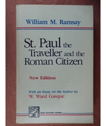 St. Paul the Traveller and the Roman Citizen William R. Ramsay 1982 - $4.99