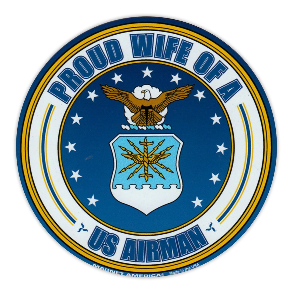 Crazy Sticker Guy Round Magnet - Proud Wife of a US Airman - USAF United States  - $6.99