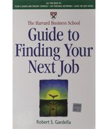 The Harvard Business School Guide to Finding Your Next Job [Paperback] [... - $15.68