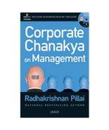 Corporate Chanakya on Management [Mar 19, 2012] Pillai, Radhakrishnan - $15.20