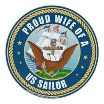 Crazy Sticker Guy Round Magnet - Proud Wife of a US Sailor - USN United States N - $6.99