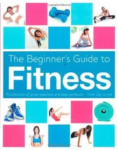Beginner's Book of Fitness [Dec 18, 2011] - $20.76