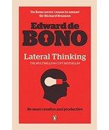 Lateral Thinking [Paperback] [Mar 02, 2010] De, Bono Edward - $14.36