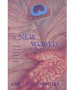 The New World [Mar 01, 2001] Chaudhuri, Amit - $16.85