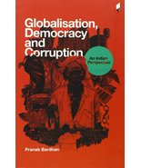 Globalisation, Democracy and Corruption: an Indian Perspective [Mar 01, ... - $16.90